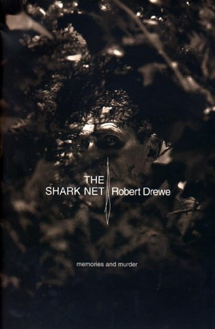 The Shark Net: Drewe, Robert