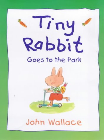 9780670888139: Tiny Rabbit Goes to the Park (Viking Kestrel picture books)