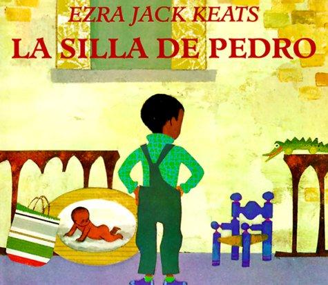 Silla de Pedro, La (Spanish Edition) (067088815X) by Ezra Jack Keats