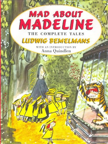 9780670888160: Mad About Madeline: The Complete Tales