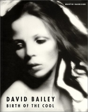 9780670888184: David Bailey/Birth of the Cool: 1957-1969