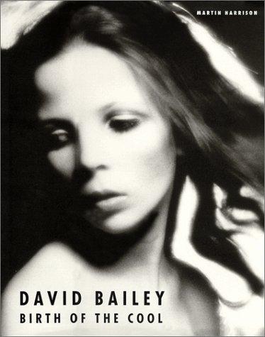 David Bailey : birth of the cool, 1957-1969: Harrison, Martin