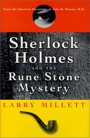 Sherlock Holmes and the Rune Stone Mystery: Larry Millett