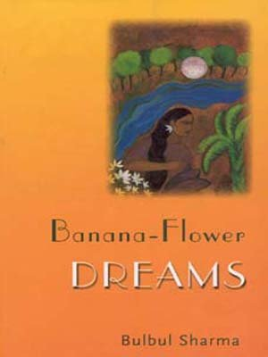 9780670888276: Banana-Flower Dreams