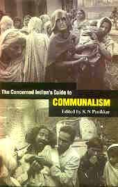 9780670888351: Concerned Indian's Guide to Communalism