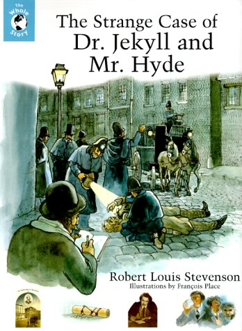 9780670888719: The Strange Case of Dr. Jekyll and Mr. Hyde (Whole Story) Author Robert Louis Stevenson Illustrated François Place Viking Juvenile 2000