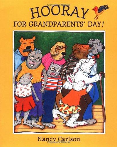 9780670888764: Hooray For Grandparent's Day