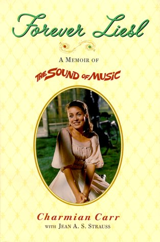 9780670889082: Forever Liesl: A Memoir of'the Sound of Music'
