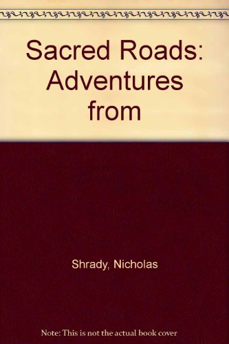 9780670889167: Sacred Roads: Adventures from the Pilgrimage Trail
