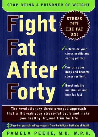 9780670889198: Fight Fat Over Forty