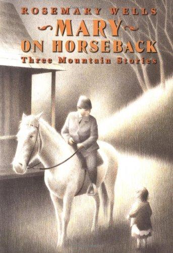 9780670889235: Mary on Horseback Three Mountain Stories