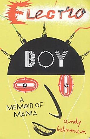 9780670889303: Electroboy: A Memoir of Mania