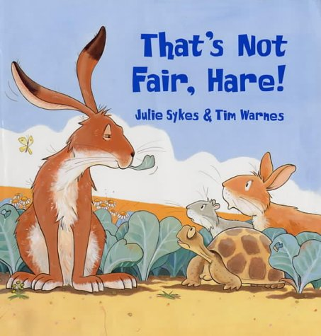 9780670889549: That's Not Fair, Hare! (Viking Kestrel Picture Books)