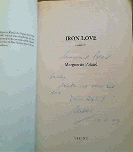 9780670889860: The Iron Love