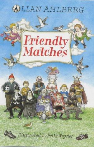 9780670889938: Friendly Matches (Viking children's poetry)