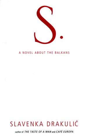 9780670890972: S: a Novel about the Balkans