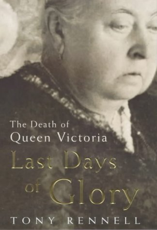 9780670891115: Last Days of Glory: The Death of Queen Victoria