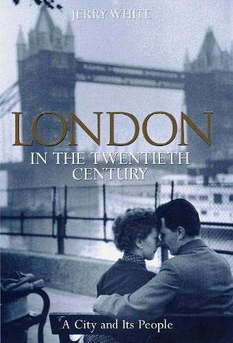 9780670891399: London in the Twentieth Century: A City and Its People