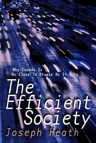 9780670891498: The efficient society: Why Canada is as close to utopia as it gets