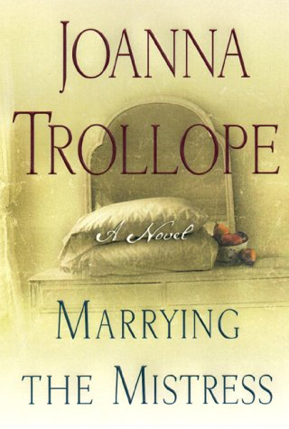 Marrying the Mistress: Joanna Trollope