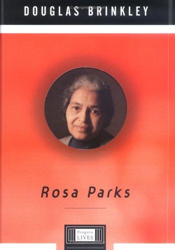 Rosa Parks: A Penguin Life (Penguin Lives) - Brinkley, Douglas