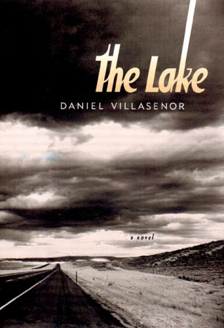 The Lake: Villasenor, Daniel