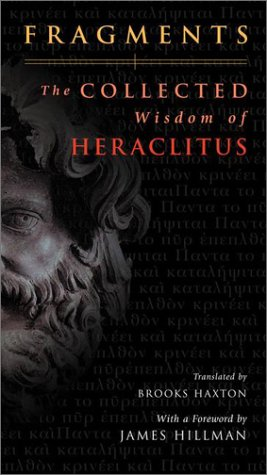 9780670891955: Fragments: The Collected Wisdom of Heraclitus