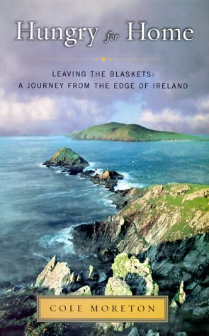 9780670892075: Hungry for Home: Leaving the Blaskets : a Journey from the Edge of Ireland