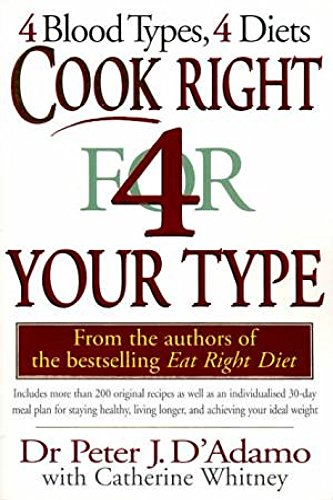 Cook Right for Your Type: Dr Peter with Catherine Whiitney d'Adamo