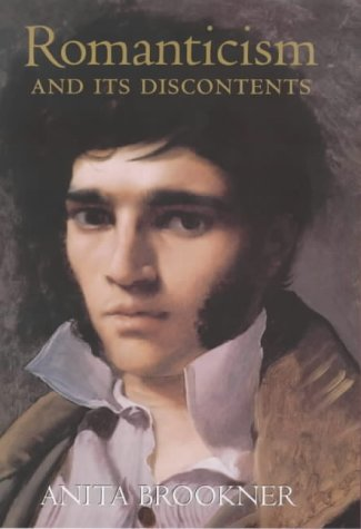Romanticism and Its Discontents: Brookner, Anita