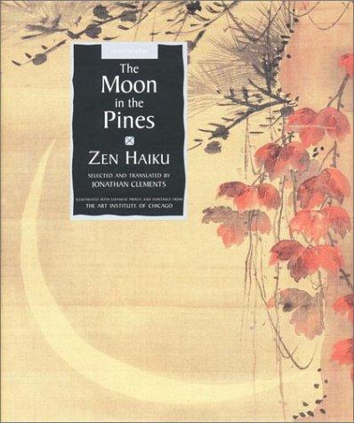 9780670892297: The Moon in the Pines: Zen Haiku Poetry (Sacred Wisdom)