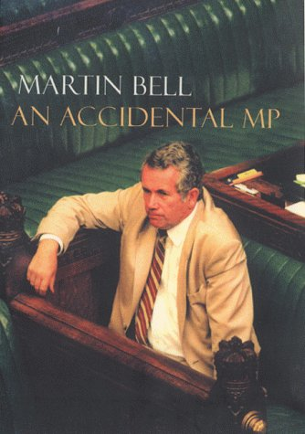 An Accidental MP: Bell, Martin