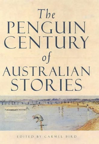9780670892334: The Penguin Century of Australian Stories