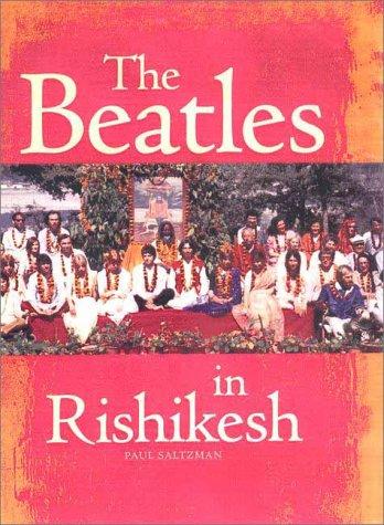 The Beatles in Rishikesh Paul Saltzman