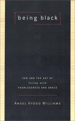 9780670892686: Being Black: Zen and the Art of Living with Fearlessness and Grace