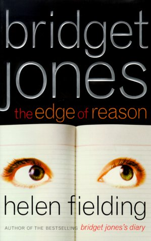 Bridget Jones : The Edge of Reason: Helen Fielding