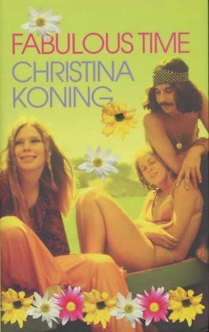 Fabulous Time: Koning, Christina