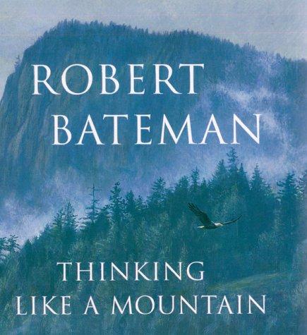 9780670893034: Thinking Like a Mountain