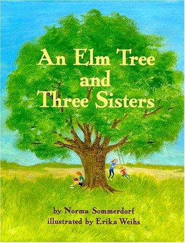 9780670893089: The Elm Tree and Three Sisters