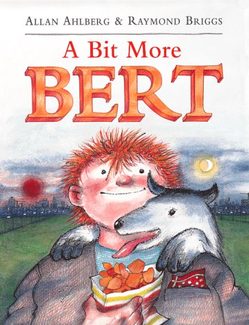 A Bit More Bert (Viking Kestrel Picture Books) (0670893315) by Ahlberg, Allan
