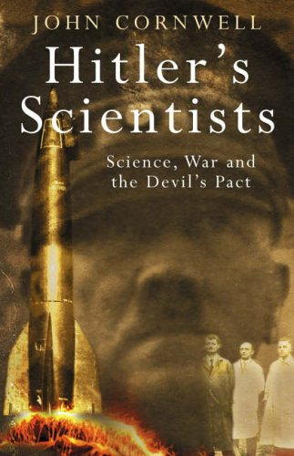 9780670893621: Hitler's scientists: science, war and the Devil's pact
