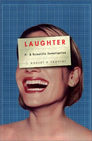 9780670893751: Laughter: A Scientific Investigation