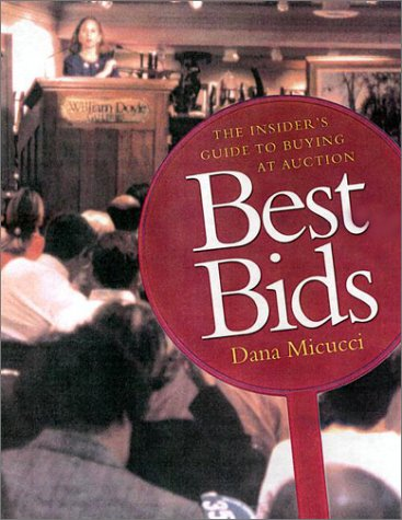 9780670893836: Best Bids: The Insider's Guide to Buying at Auction