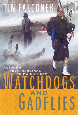 9780670894178: Watchdogs and gadflies: Activism from marginal to mainstream