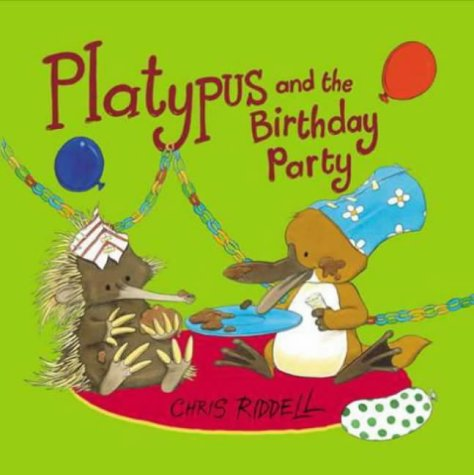 Platypus and the Birthday Party (Viking Kestrel: Riddell, Chris