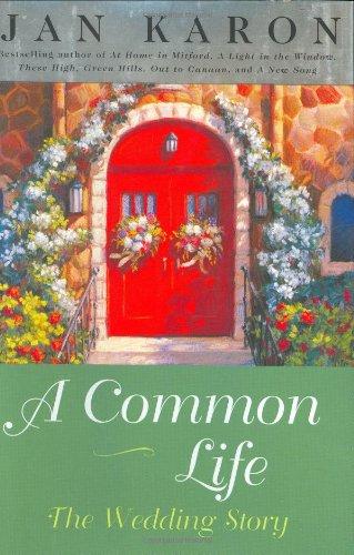 A Common Life: The Wedding Story: Karon, Jan