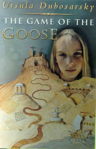 The Game of the Goose: Dubosarsky, Ursula