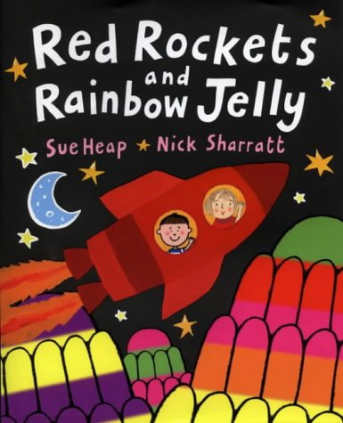 9780670894444: Red Rockets and Rainbow Jelly (Viking Kestrel picture books)