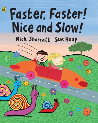 9780670894468: Faster, Faster, Nice and Slow (Viking Kestrel picture books)