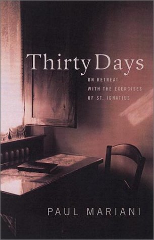 9780670894550: Thirty Days: on Retreat with T
